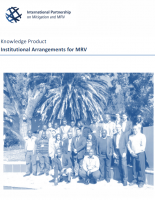International Partnership on Mitigation and MRV (2013): Knowledge Product: Institutional Arrangements for MRV
