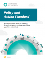 GHG Protocol (2015): Policy and action standard - An accounting and reporting standardfor estimating the greenhouse gas effectsof policies and actions
