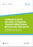 GIZ (2017): Guidance note on how to design transformational mitigation projects. A checklist for project developers and managers