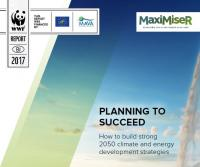 WWF (2017): Planning to Succeed - How to build strong 2050 climate energy development strategies